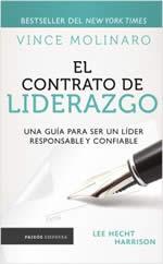 El contrato de liderazgo : una guía para ser un lider responsable y confiable